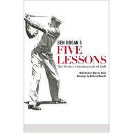 Ben Hogan's Five Lessons- Paperback