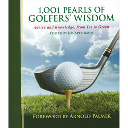 1001 Pearls of Golfers' Wisdom