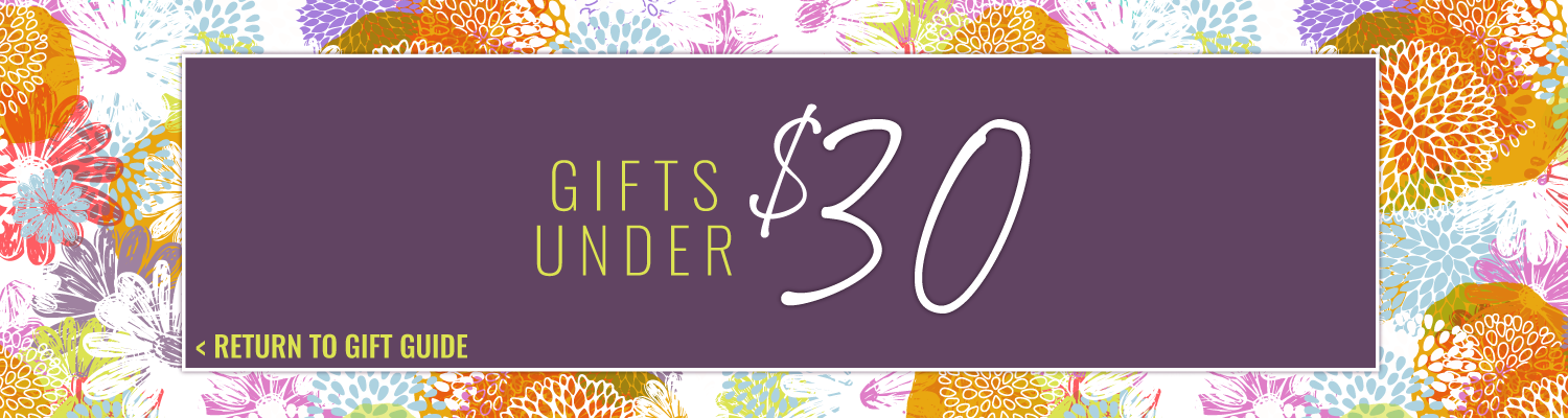 For Her Gift Guide Under 30
